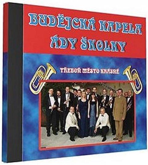 neuveden: Budějcká kapela - Ády Školky - 1 CD