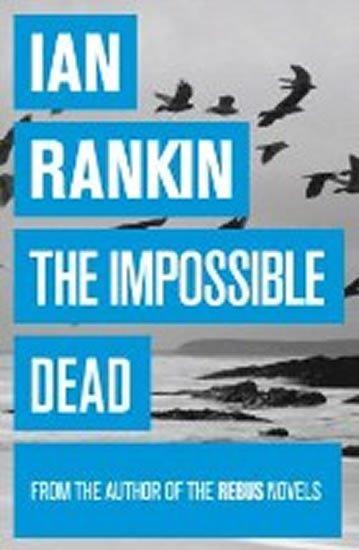 Rankin Ian: Impossible Dead
