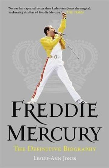 Jonesová Lesley-Ann: Bohemian Rhapsody : The Definitive Biography of Freddie Mercury