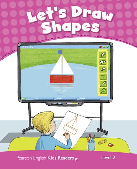 Bentley Kay: PEKR | Level 2: Let´s Draw Shapes CLIL AmE