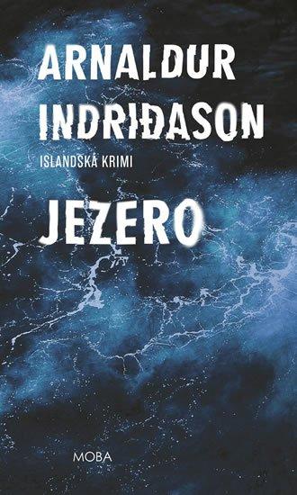 Indridason Arnaldur: Jezero - Islandská krimi