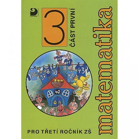 Coufalová Jana, Pěchoučková Šárka, Hejl Jiří, Hervert Jarosl: Matematika pro 3. ročník ZŠ - 1. část