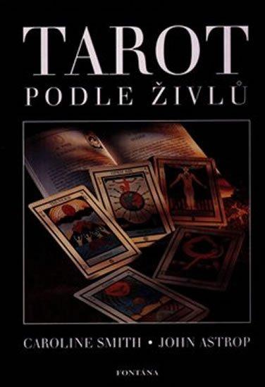 Smith Caroline, Astrop John,: Tarot podle živlů (kniha + 22 karet)