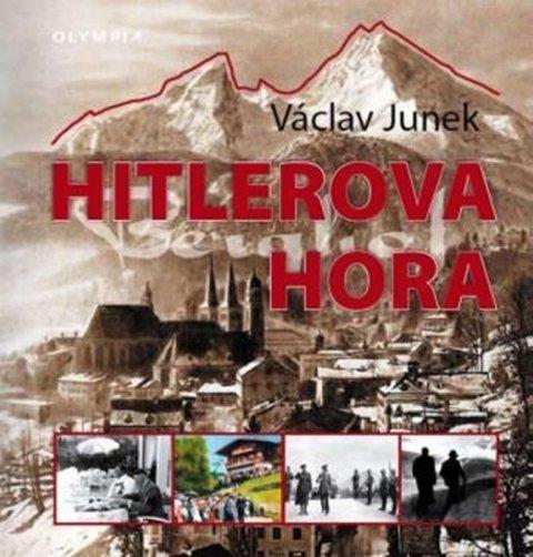Junek Václav: Hitlerova hora