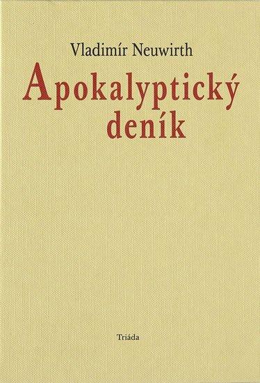 Neuwirth Vladimír: Apokalyptický deník