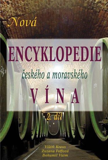 Kraus, Foffová, Vurm: Nová encyklopedie českého a moravského vína - 2. díl