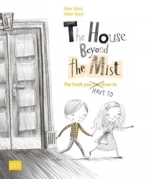 Stará Ester, Starý Milan: The House Beyond the Mist