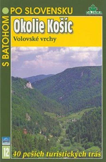Kollár Tibor: Okolie Košíc - S batohem po Slovensku 12