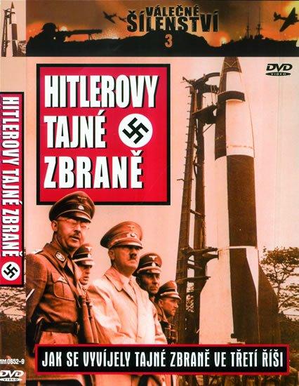 neuveden: Hitlerovy tajné zbraně  - DVD (VÁLEČNÉ ŠÍLENSTVÍ 3)