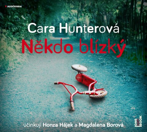 Hunterová Cara: Někdo blízký - CDmp3 (Čte Honza Hájek a Magdaléna Borová)
