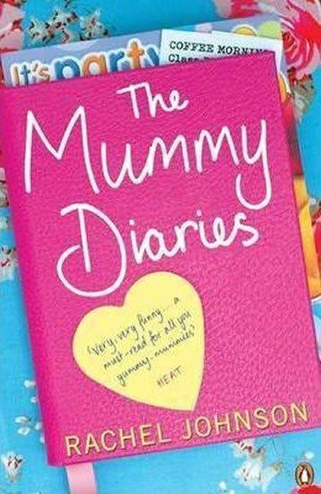 Johnson Rachel: The Mummy Diaries
