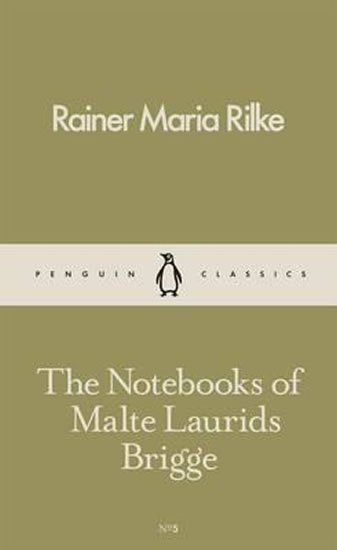 Rilke Rainer Maria: The Notebooks of Malte Laurids Brigge