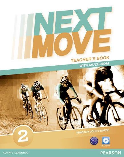 Foster Tim: Next Move 2 Teacher´s Book w/ Multi-Rom Pack