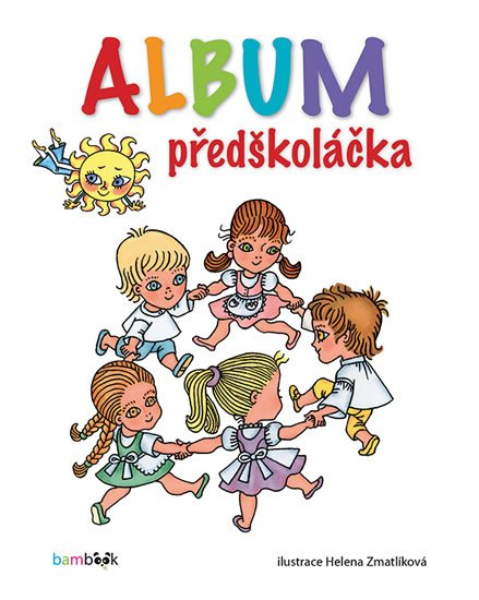 neuveden: Album předškoláčka