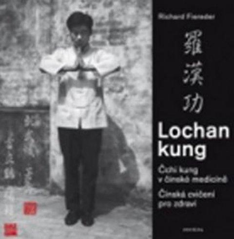 Fiereder Richard: Cvičení Lochan kung