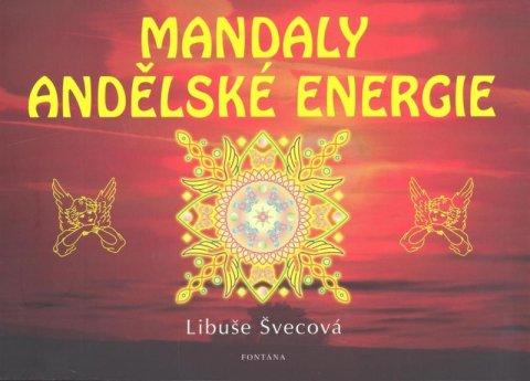 Švecová Libuše: Mandaly andělské energie