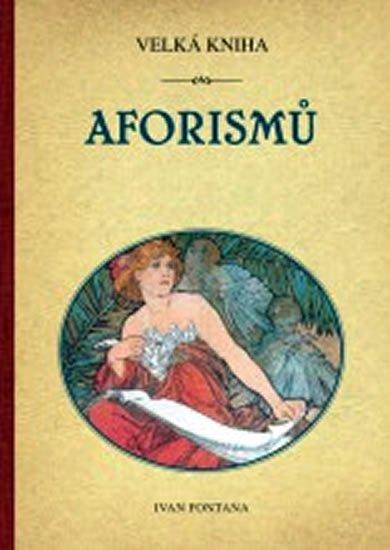 Fontana Ivan: Velká kniha aforismů