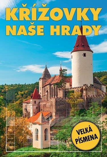 kolektiv autorů: Křížovky - Naše hrady