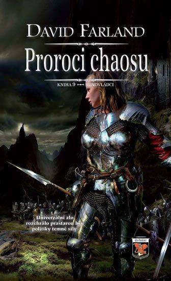 Farland David: Runovládci 9 - Proroci chaosu