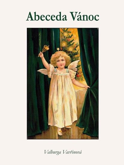 Vavřinová Valburga: Abeceda Vánoc