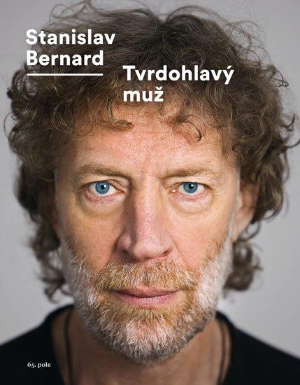 Bernard Stanislav: Tvrdohlavý muž
