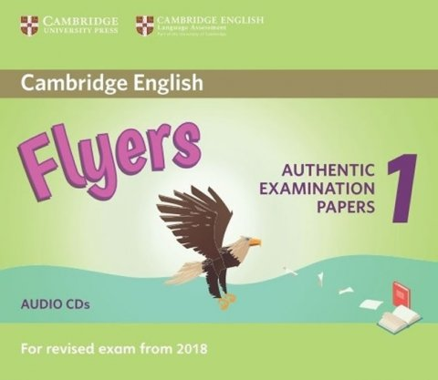 Saxby Karen: Cambridge English Flyers 1 for Revised Exam from 2018 Audio CDs (2)