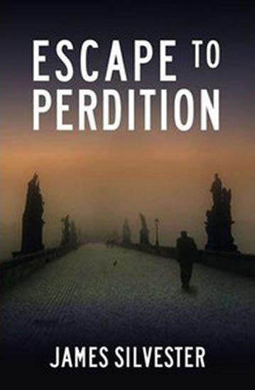 Silvester James: Escape to Perdition