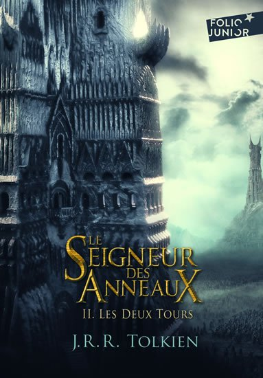 Tolkien J. R. R.: Le Seigneur des Anneaux 2 : Les Deux Tours