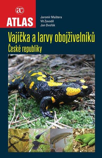Maštera Jaromír a kolektiv: Vajíčka a larvy obojživelníků ČR