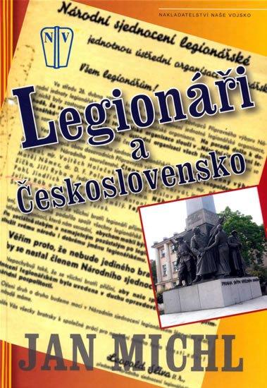 Michl Jan: Legionáři a Československo