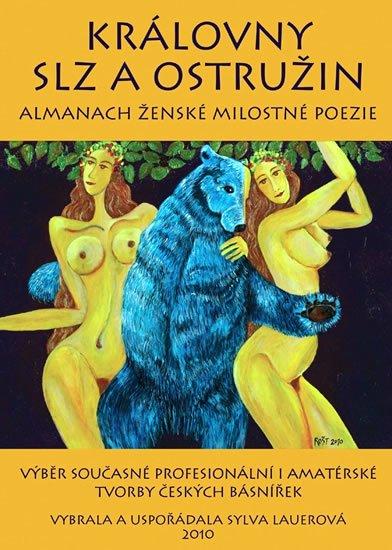 Lauerová Sylva: Královny slz a ostružin - Almanach ženské milostné poezie