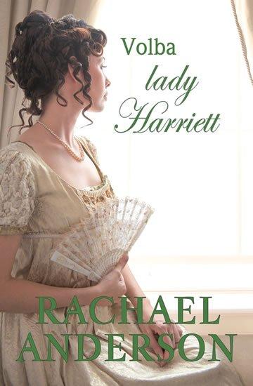 Anderson Rachael: Volba lady Harriett