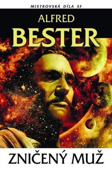 Bester Alfred: Zničený muž