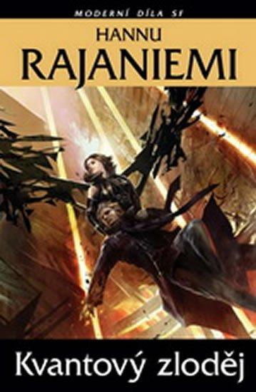 Rajaniemi Hannu: Kvantový zloděj