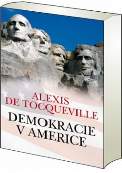de Tocqueville Alexis: Demokracie v Americe