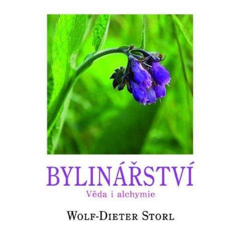 Storl Wolf-Dieter: Bylinářství - Věda i alchymie