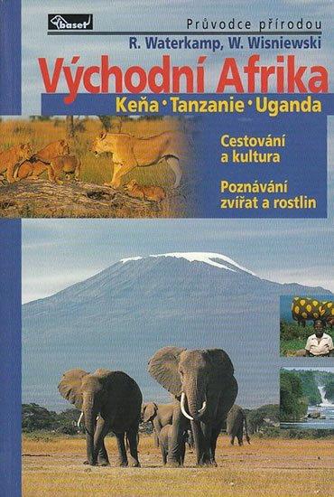 Watwrkamp Rainer, Wisniewski Winfried,: Východní Afrika – Keňa / Tanzanie / Uganda – průvodce přírodou