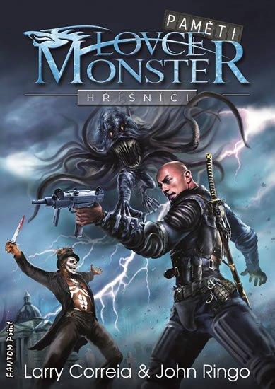 Correia Larry, Ringo John,: Paměti lovce monster 2 - Hříšníci