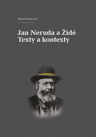 Frankl Michal: Jan Neruda a Židé - Texty a kontexty