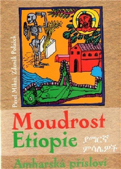Mikeš Pavel, Poláček Zdeněk: Moudrost Etiopie