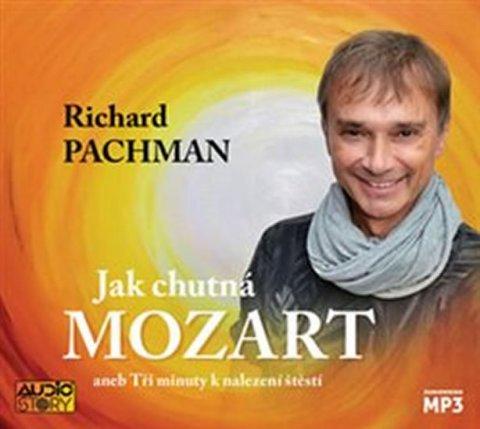 Pachman Richard: Jak chutná Mozart aneb Tři minuty k nalezení štěstí - CDmp3