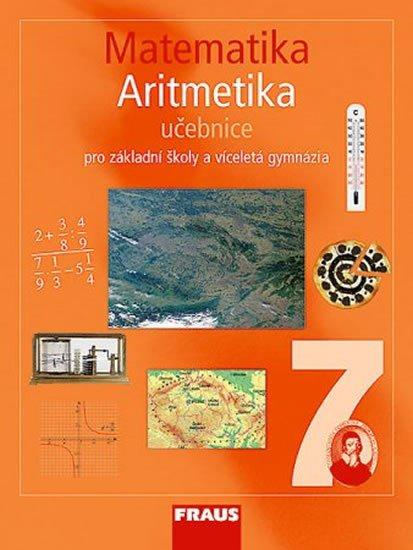 kolektiv autorů: Matematika 7 pro ZŠ a víceletá gymnázia - Aritmetika učebnice