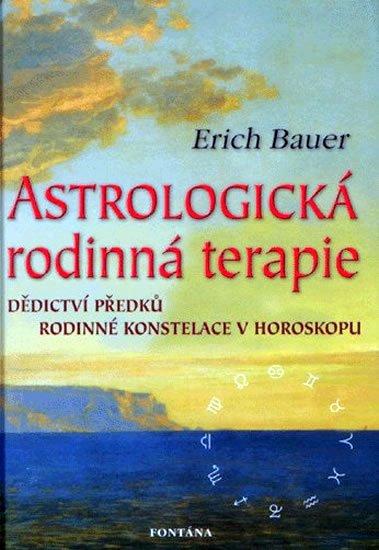 Bauer Erich: Astrologická rodinná terapie