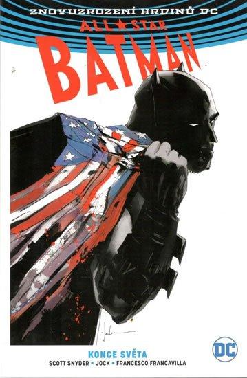 Snyder Scott: All-Star Batman 2 - Konce světa