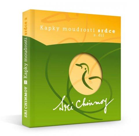 Chinmoy Sri: Kapky moudrosti srdce 2 - Výběr ze stejnojmenné série dárkových karet, díly