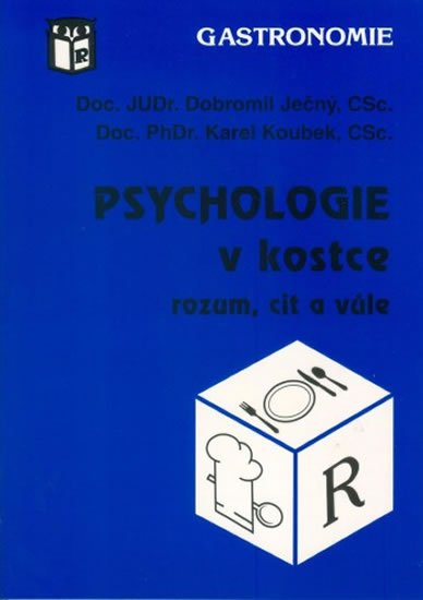 Ječný Dobromil: Psychologie v kostce (rozum, cit a vůle)