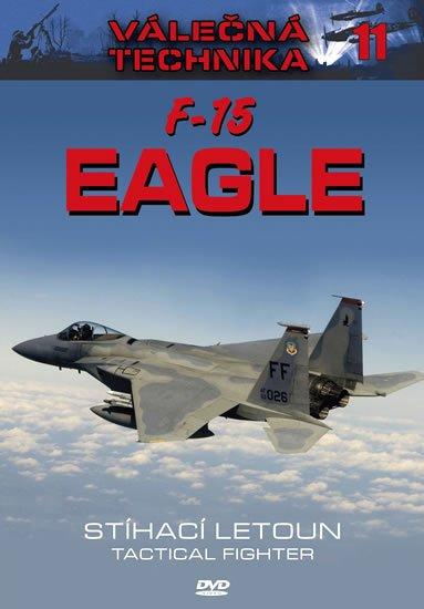 neuveden: F-15 Eagle Stíhací letoun - Válečná technika 11 - DVD