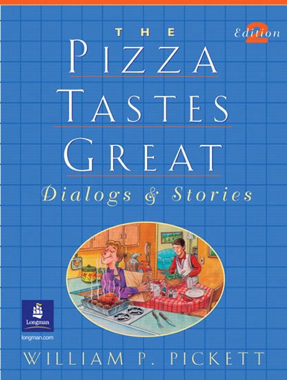 Pickett William P.: The Pizza Tastes Great: Dialogs & Stories
