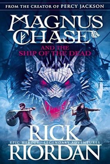 Riordan Rick: Magnus Chase and the Ship of the Dead (Book 3)