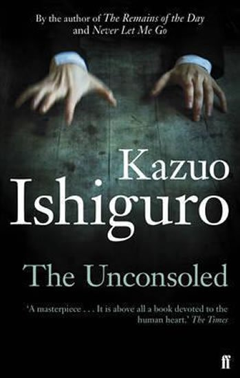 Ishiguro Kazuo: The Unconsoled